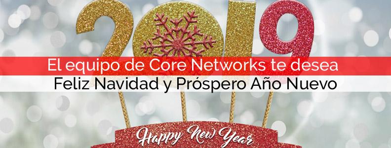 El equipo de Core Networks te desea Feliz Navidad y Próspero Año Nuevo