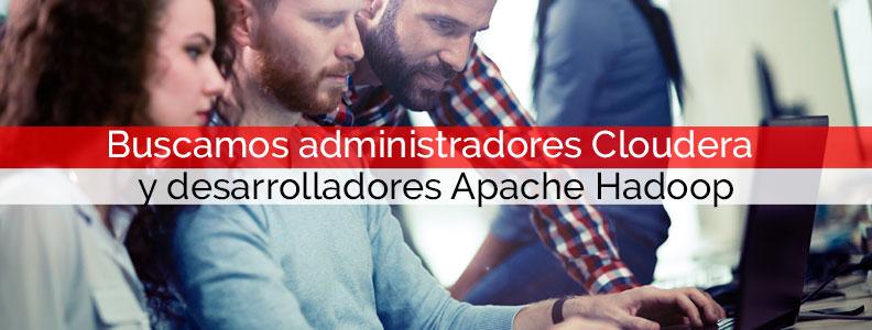 Buscamos administradores Cloudera y desarrolladores Apache Hadoop | Core Networks